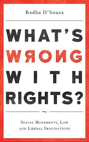 מה שגוי בזכויות? כריכת ספרה של רדהא ד'סוזה